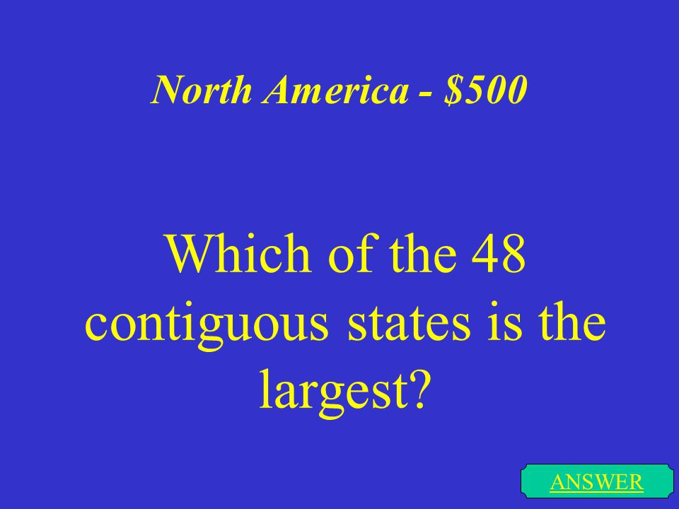 North America - $400 ANSWER Name the two major mountain chains in North America AND which chain, eastern or western, is more mountainous
