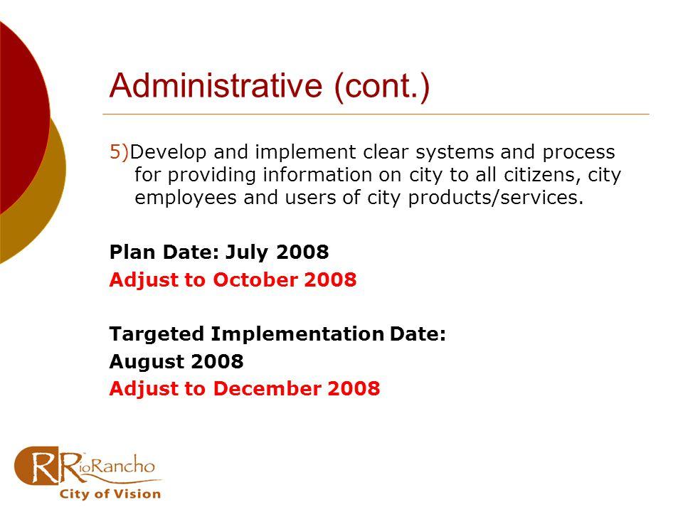 Infrastructure (cont.) C) Water Rights Plan Date: December 2008 D) Alternative Energy Development Plan Date: December 2008