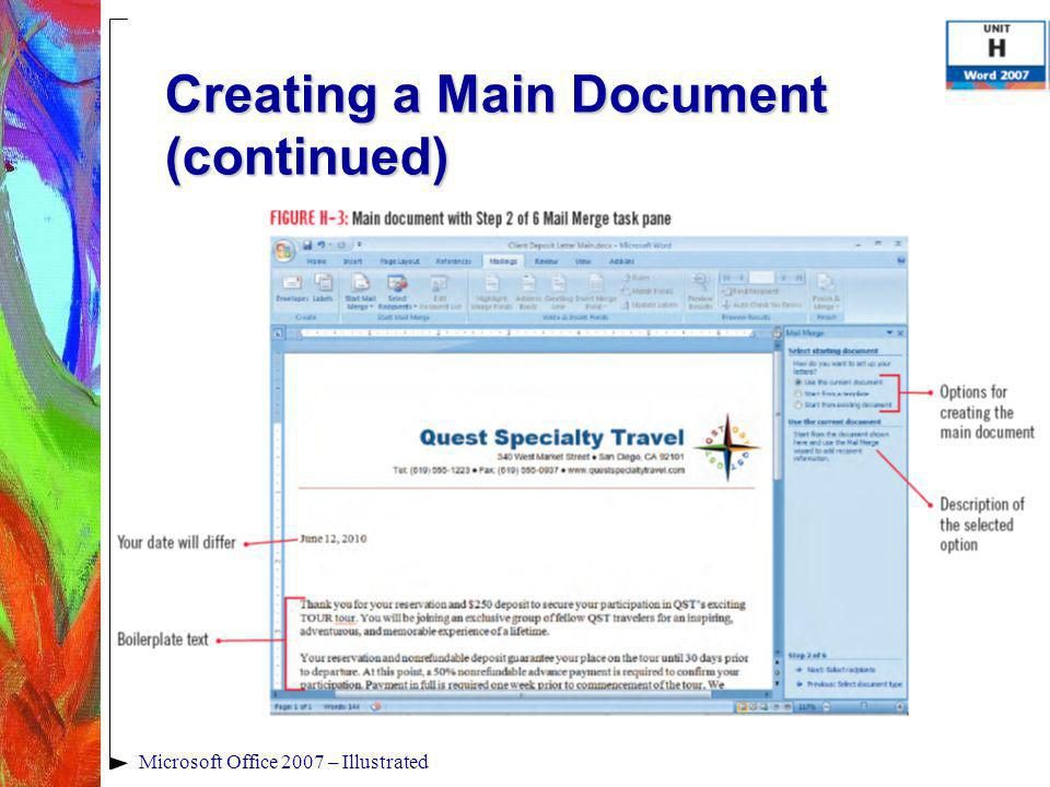 Microsoft Office 2007 – Illustrated Creating a Main Document (continued)