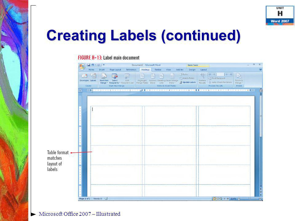 Microsoft Office 2007 – Illustrated Creating Labels (continued)