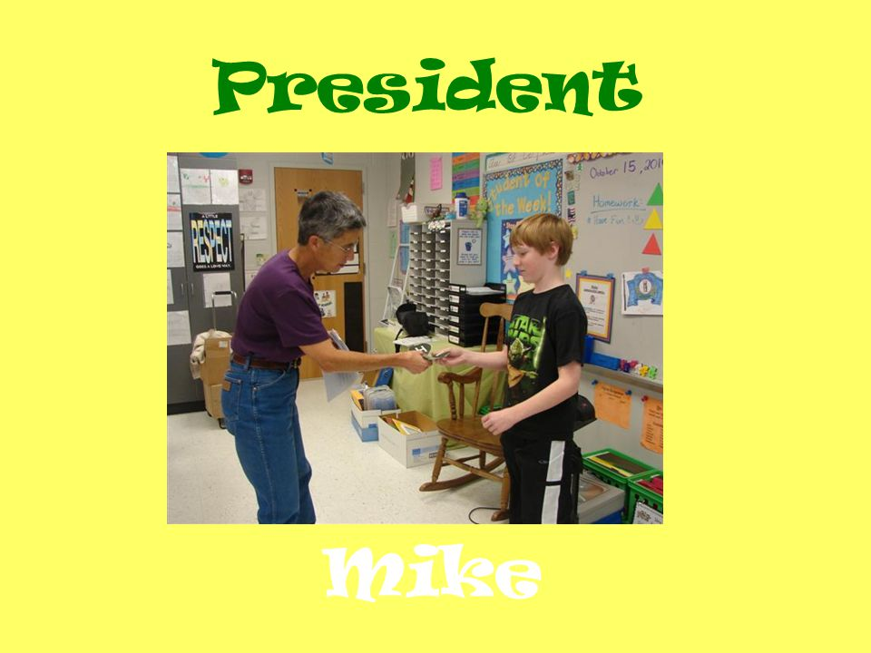 President Mike