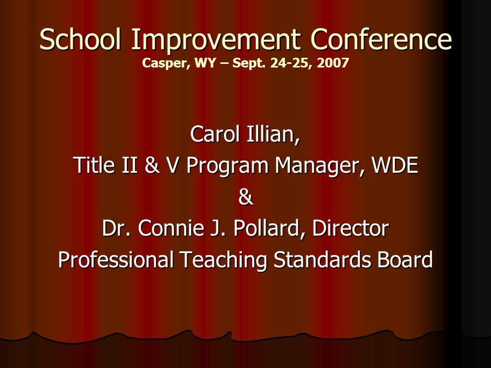 School Improvement Conference School Improvement Conference Casper, WY – Sept.