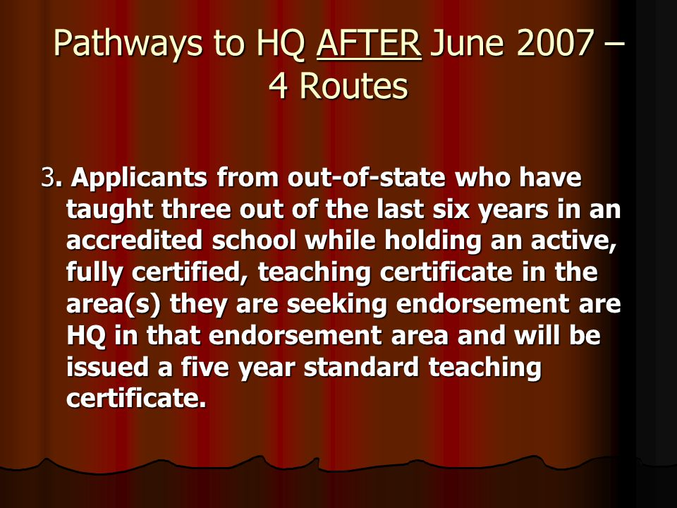 Pathways to HQ AFTER June 2007 – 4 Routes 3.