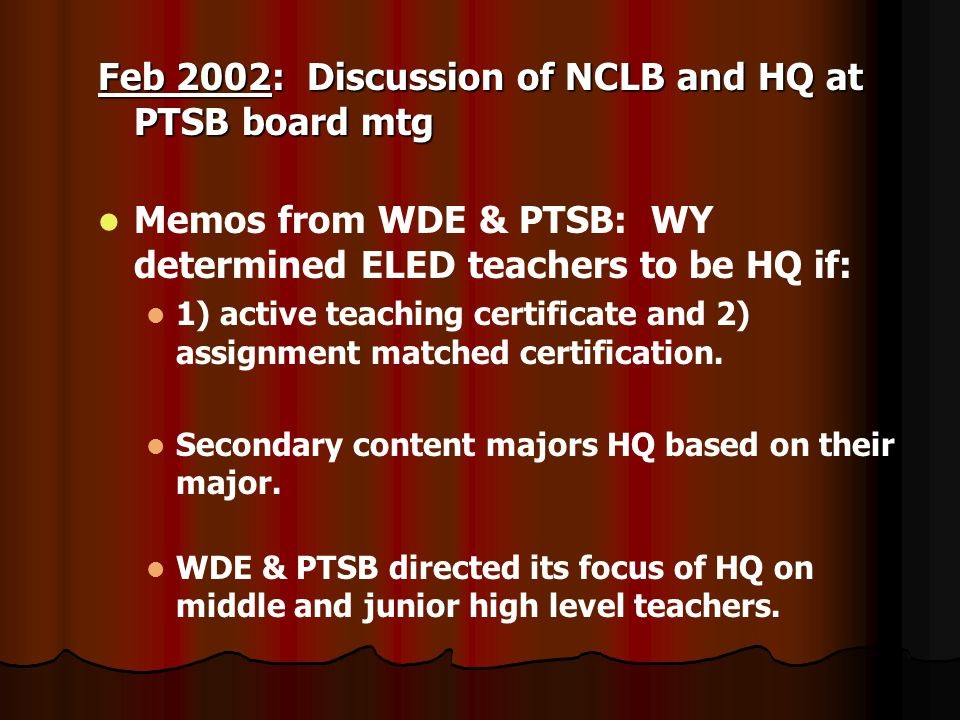 May 22, 2003: Rubric for middle level teachers were being completed by PTSB.