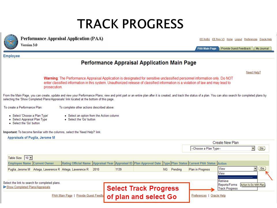 TRACK PROGRESS Select Track Progress of plan and select Go