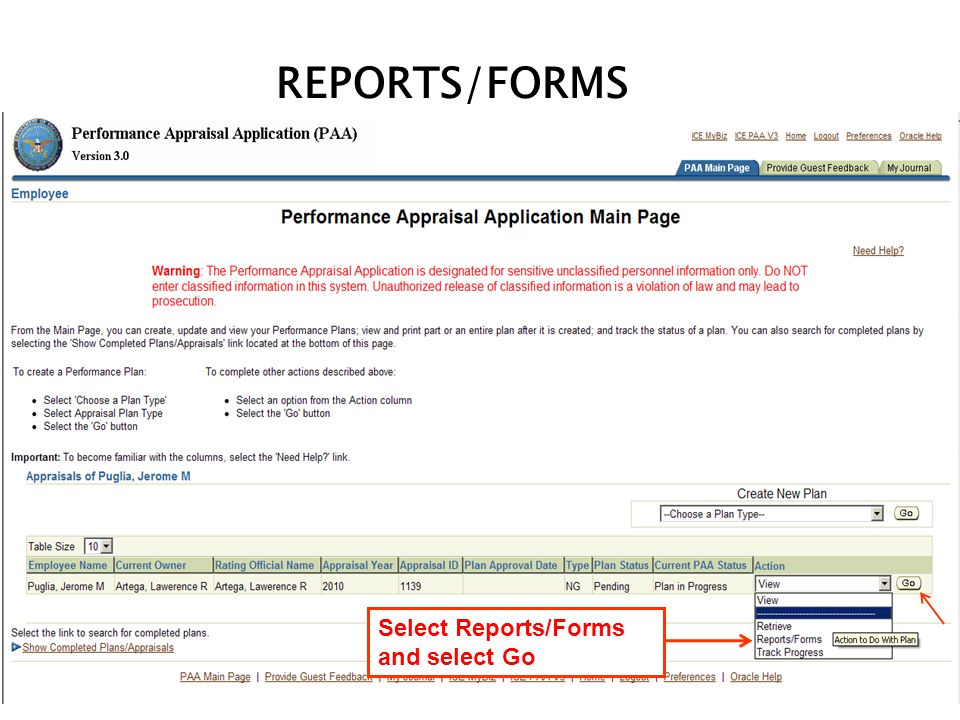 REPORTS/FORMS Select Reports/Forms and select Go