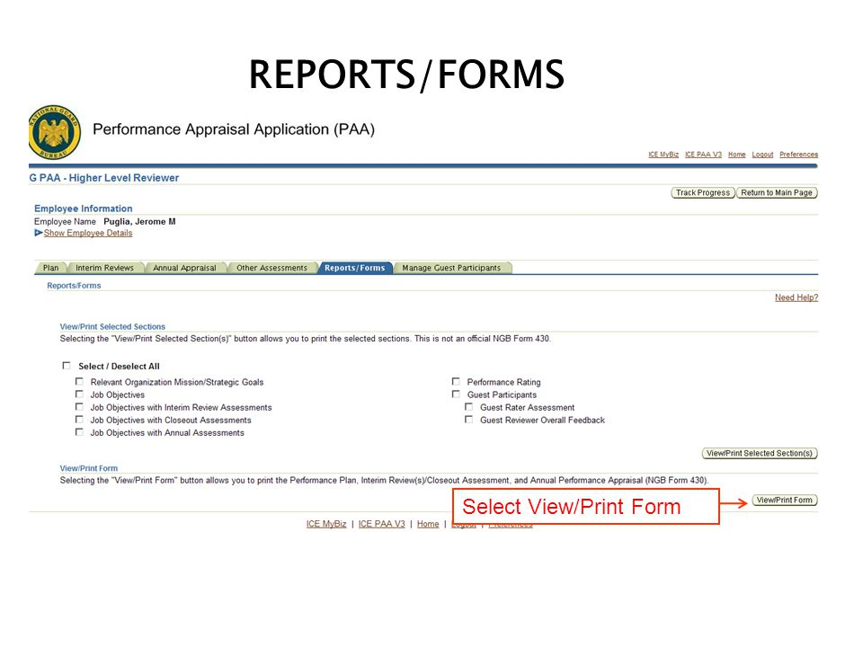 REPORTS/FORMS Select Reports/Forms and select Go Select View/Print Form