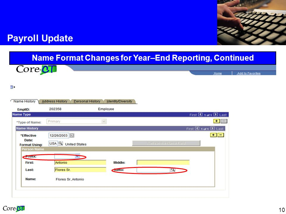10 Payroll Update Name Format Changes for Year–End Reporting, Continued