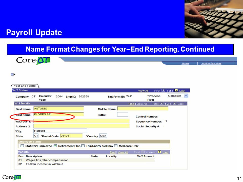 11 Payroll Update Name Format Changes for Year–End Reporting, Continued