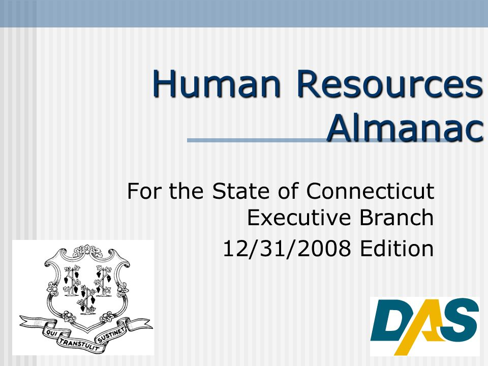 2 CT HR Almanac, Introduction The following graphs and charts report on the characteristics or trends of the State of Connecticut Executive Branch workforce as extracted from Core-CT.