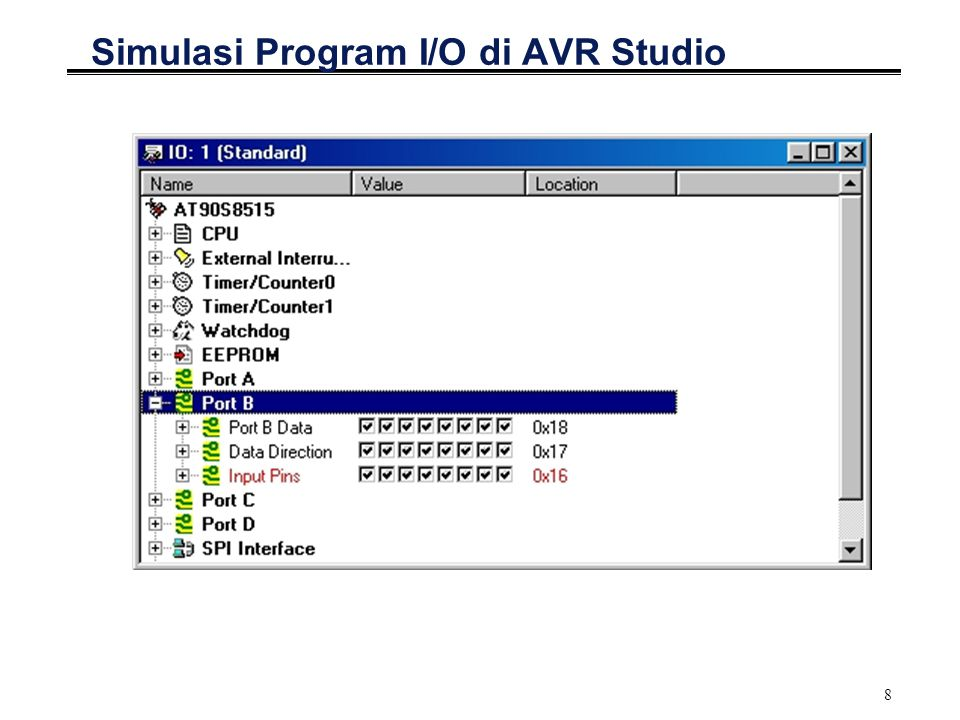 8 Simulasi Program I/O di AVR Studio