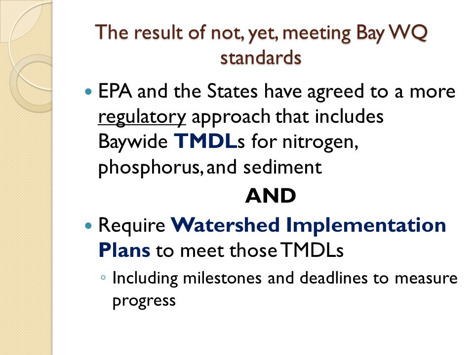 TMDL and Initial WIP EPA issued the initial Chesapeake Bay TMDL in December 2010 Maryland Department of the Environment prepared the Phase I WIP for meeting the 2010 TMDL ◦ Local governments have the opportunity to fine tune the plan as a Phase II WIP