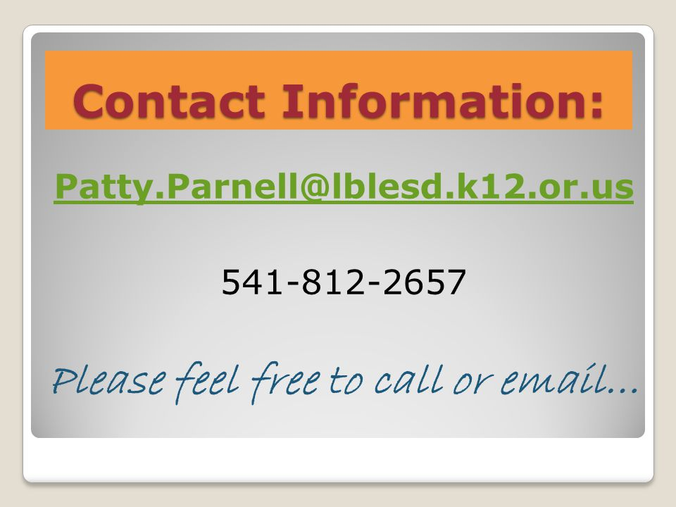 Contact Information: Please feel free to call or  …