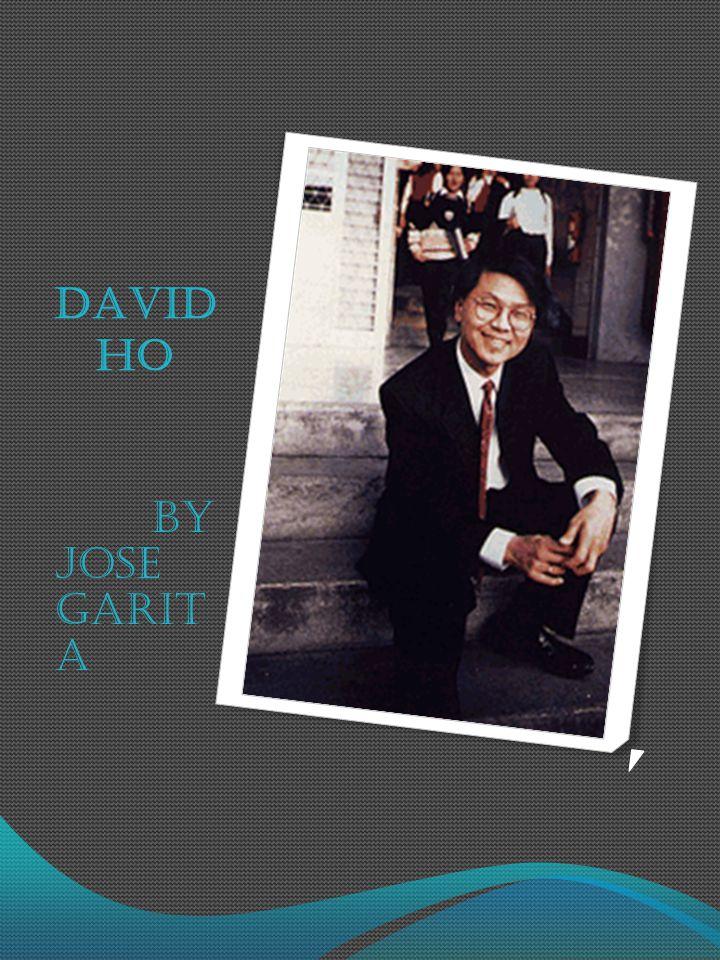 DAVID HO BY JOSE GARIT A