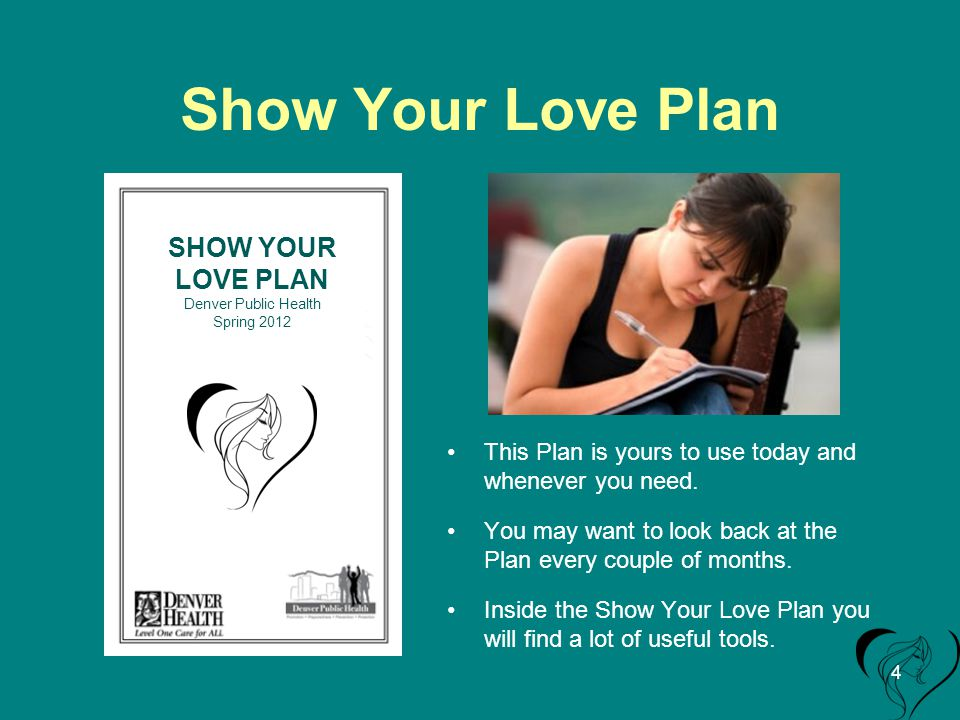 Show Your Love Plan This Plan is yours to use today and whenever you need.