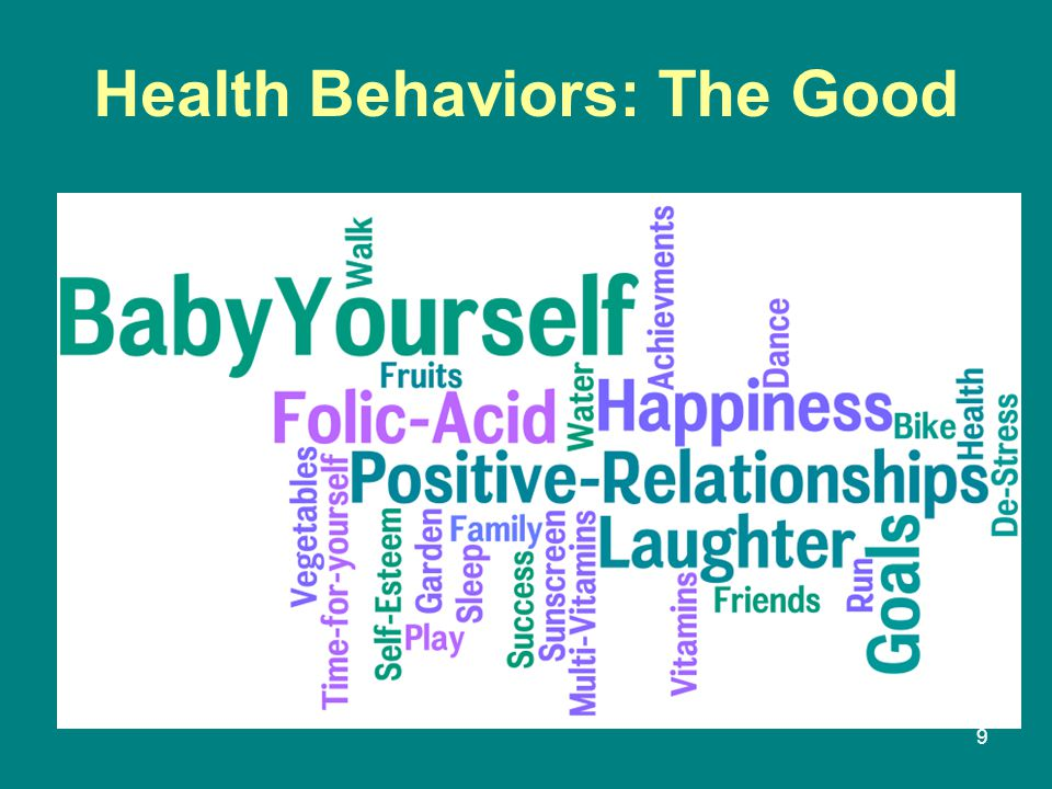 Health Behaviors: The Good 9