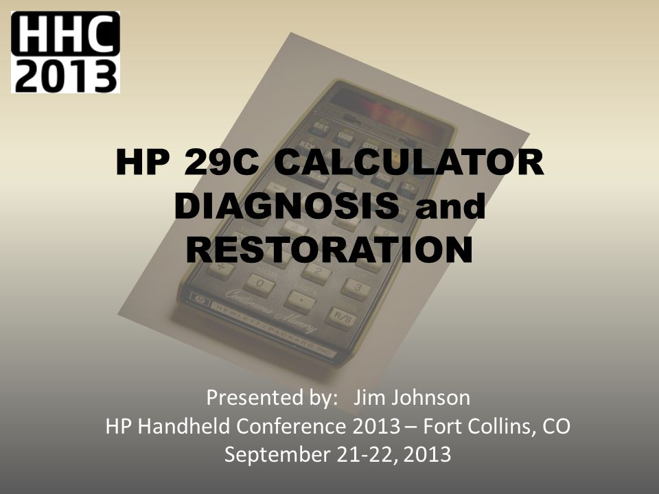 RESTORATION of an HP 29C CALCULATOR Synopsis: The HP 29C is one of the last of the Woodstock series of calculators to be developed and introduced by HP in 1977 and was produced for the next 2 years until 1979.