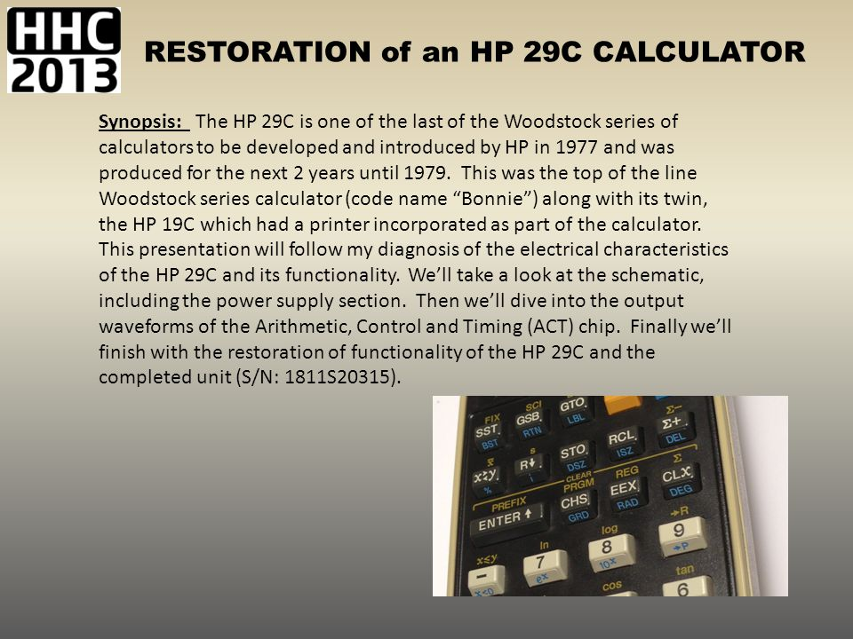 RESTORATION of an HP 29C CALCULATOR 1.Acquired 1 st HP29C.