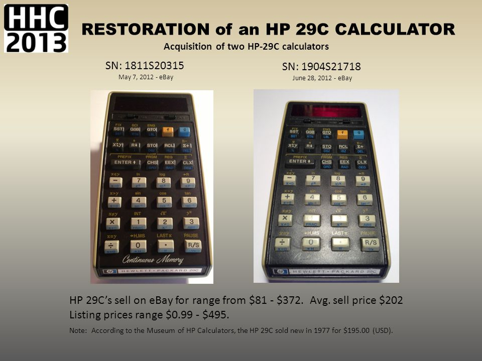 RESTORATION of an HP 29C CALCULATOR 98 program steps (with fully merged keycodes) 30 storage registers.