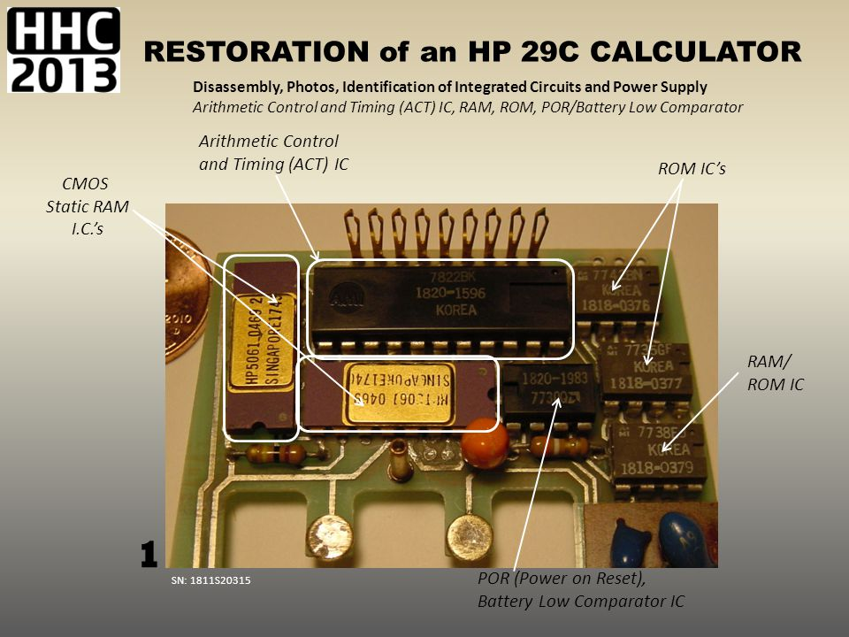 RESTORATION of an HP 29C CALCULATOR Disassembly, Photos, Identification of Integrated Circuits and Power Supply Arithmetic Control and Timing (ACT) IC