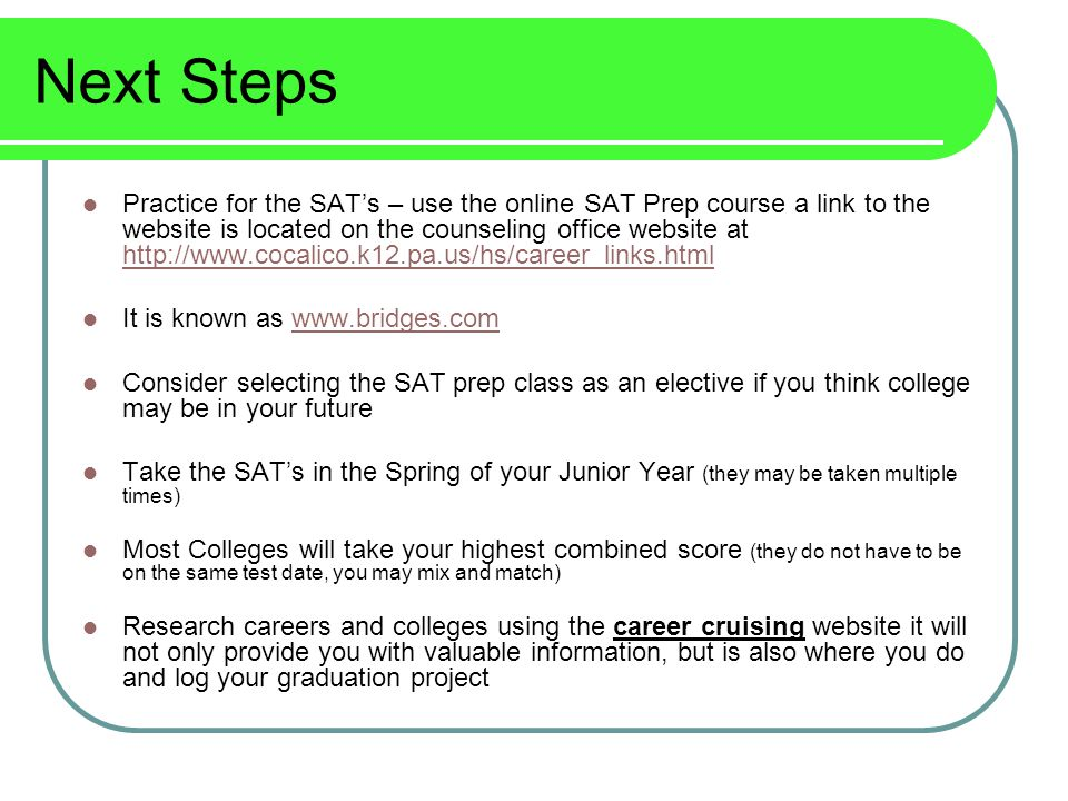 Next Steps continued If you are planning on enlisting in the military, be sure to take the ASVAB.