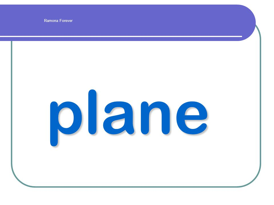 plane Ramona Forever