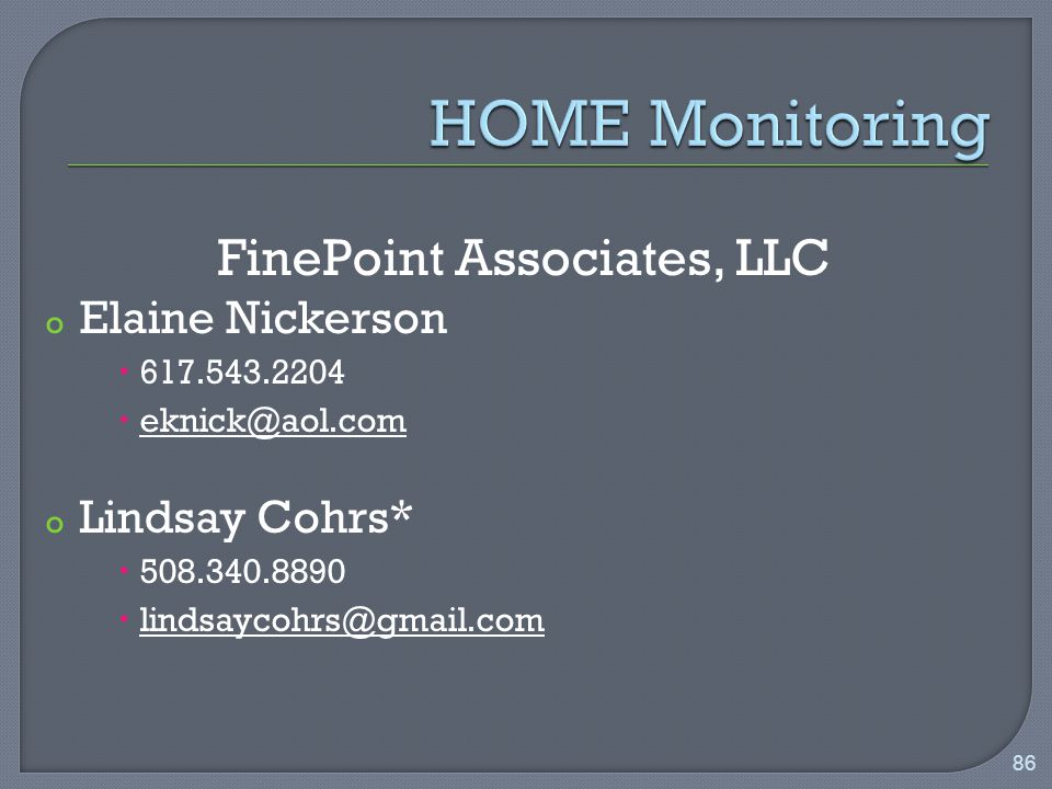 FinePoint Associates, LLC o Elaine Nickerson   o Lindsay Cohrs*   86