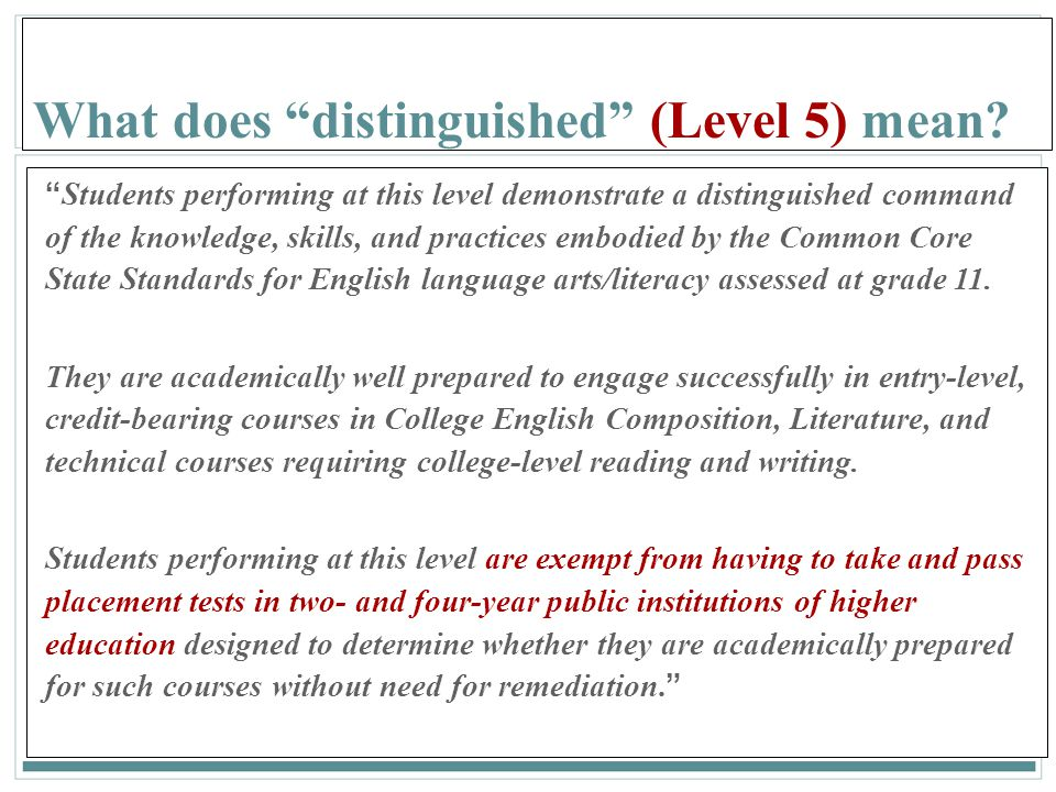 136 What does distinguished (Level 5) mean.