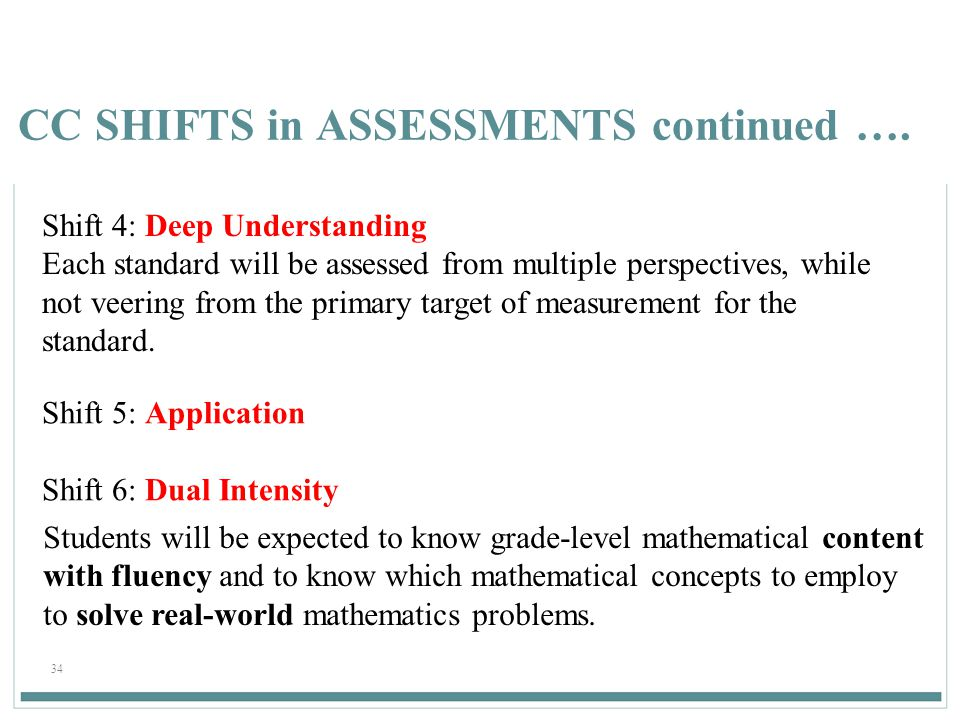 34 CC SHIFTS in ASSESSMENTS continued ….