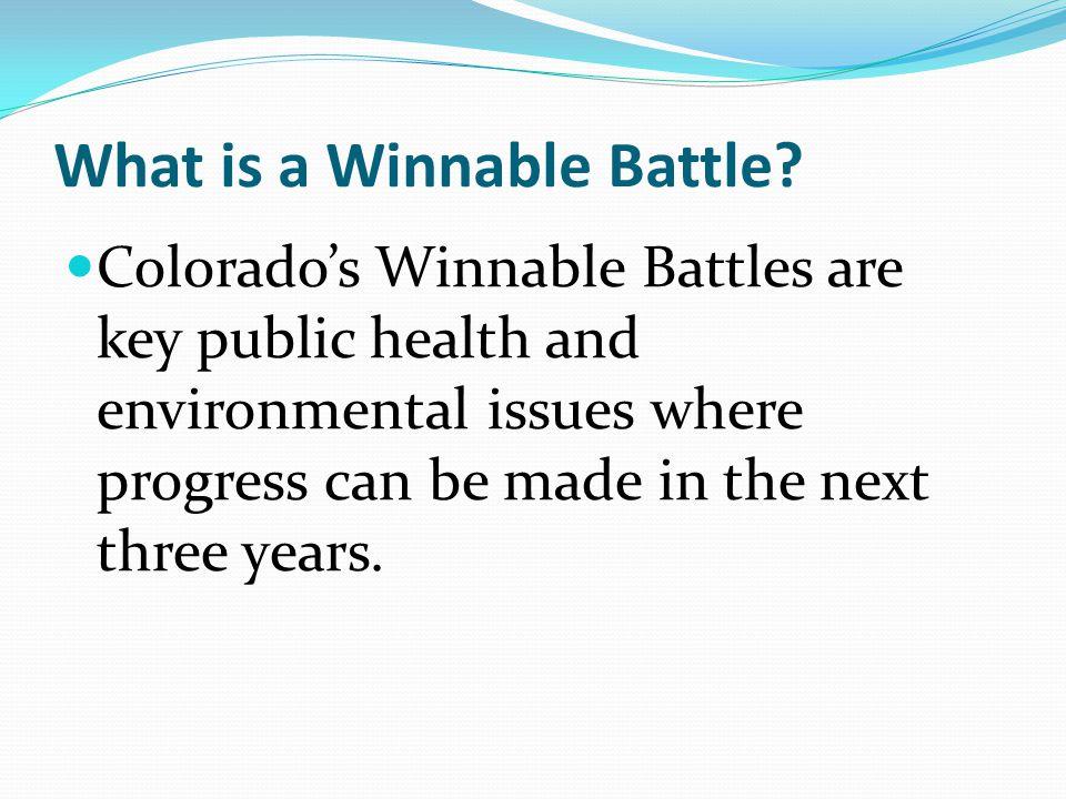 What is a Winnable Battle.
