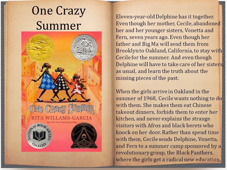 One Crazy Summer Eleven-year-old Delphine has it together.