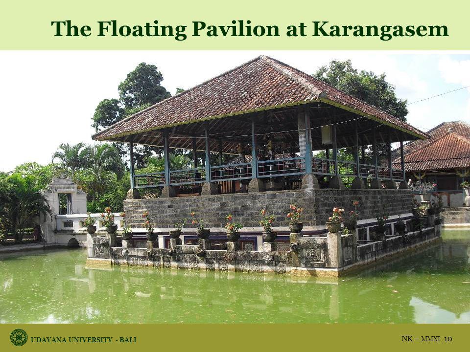 UDAYANA UNIVERSITY - BALI NK – MMXI 10 The Floating Pavilion at Karangasem