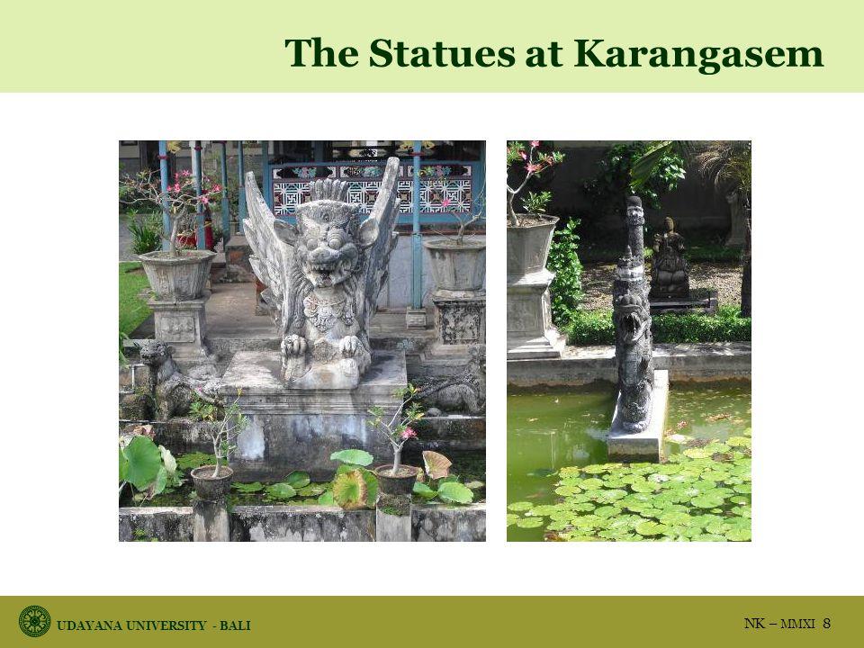 UDAYANA UNIVERSITY - BALI NK – MMXI 8 The Statues at Karangasem