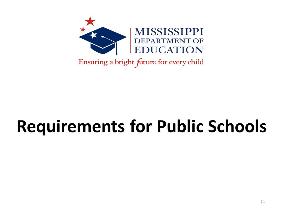 11 Requirements for Public Schools