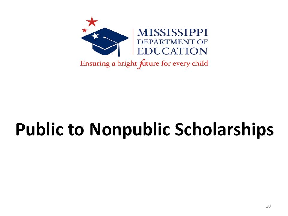 20 Public to Nonpublic Scholarships