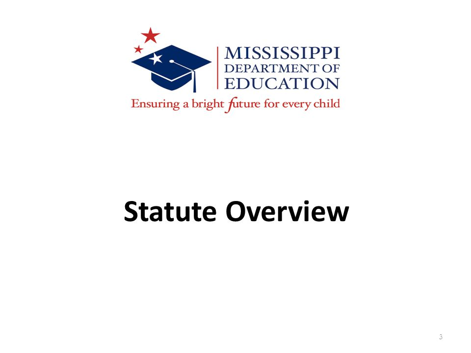 3 Statute Overview