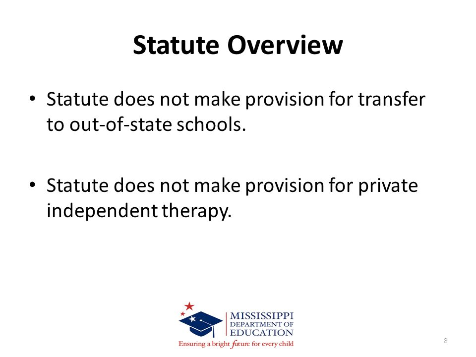 Statute Overview Statute does not make provision for transfer to out-of-state schools.