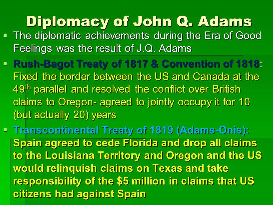 Diplomacy of John Q.