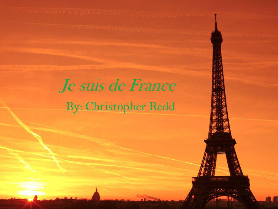Je suis de France By: Christopher Redd