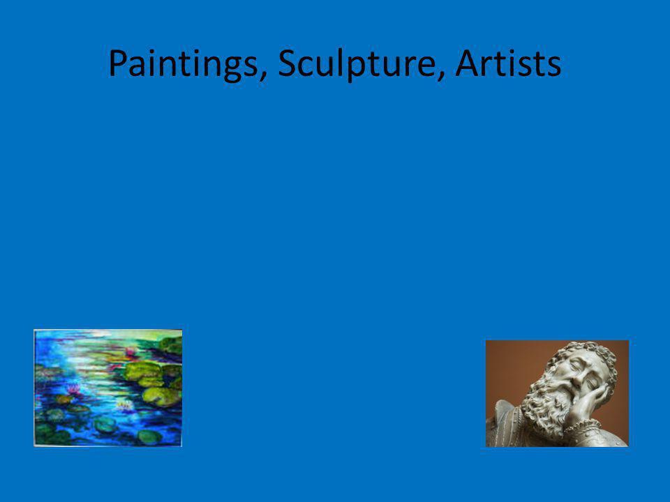 Paintings, Sculpture, Artists