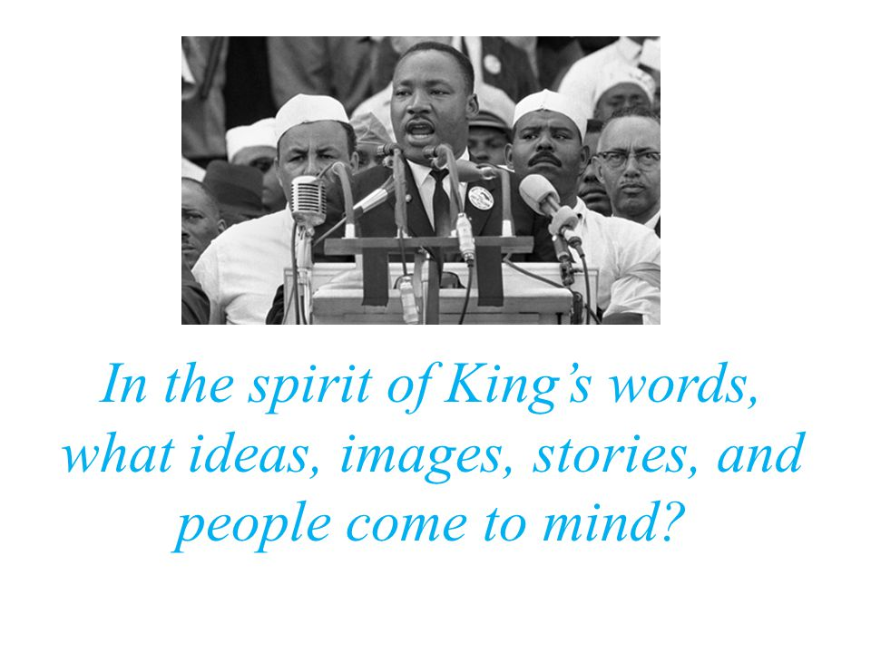 In the spirit of King's words, what ideas, images, stories, and people come to mind?