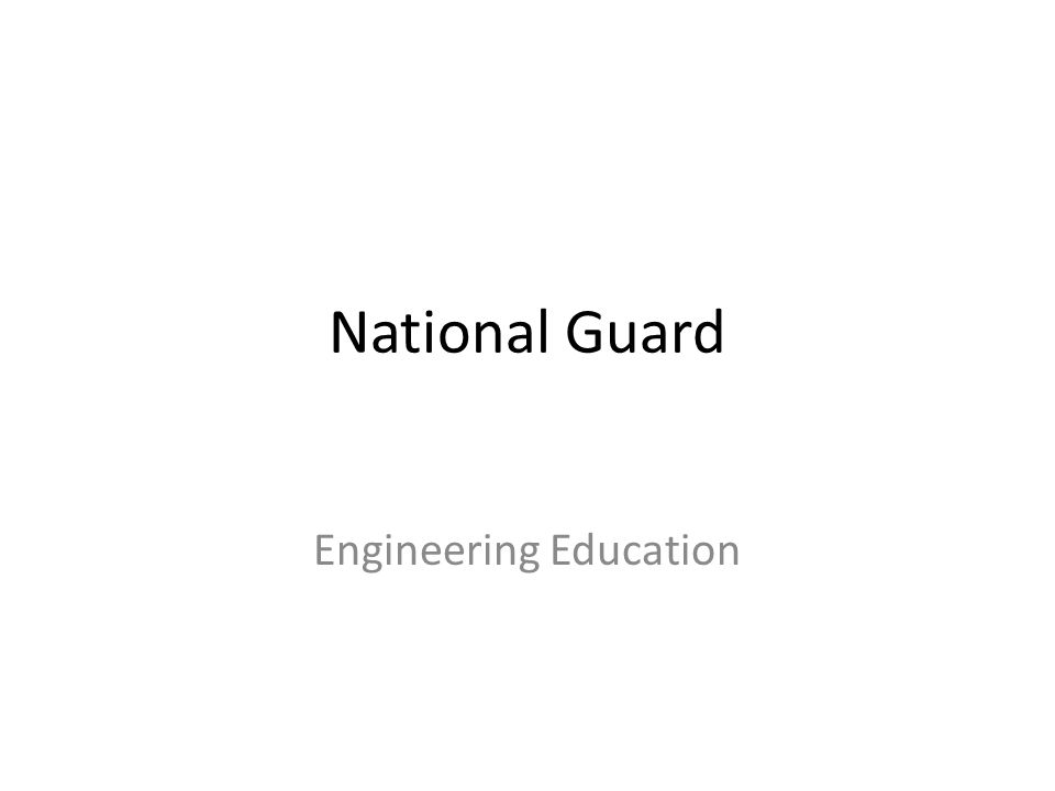 National Guard Engineering Education