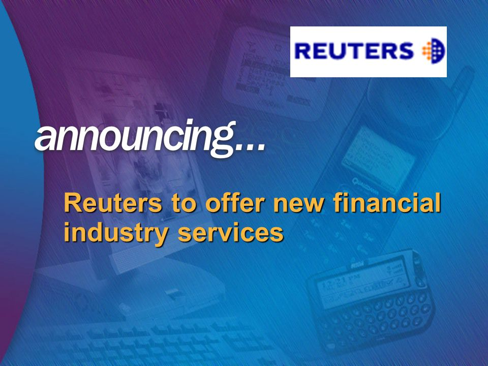 Reuters to offer new financial industry services