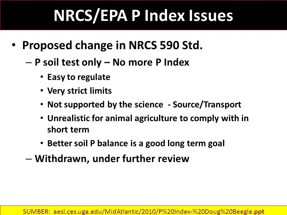 NRCS/EPA P Index Issues Proposed change in NRCS 590 Std.