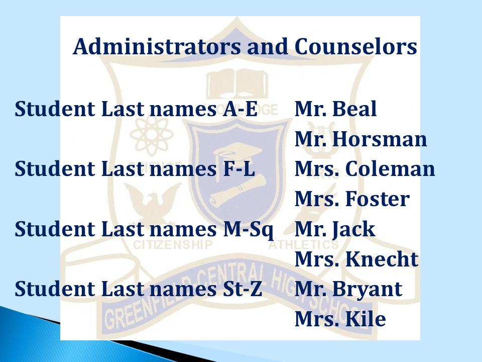Administrators and Counselors Student Last names A-EMr.