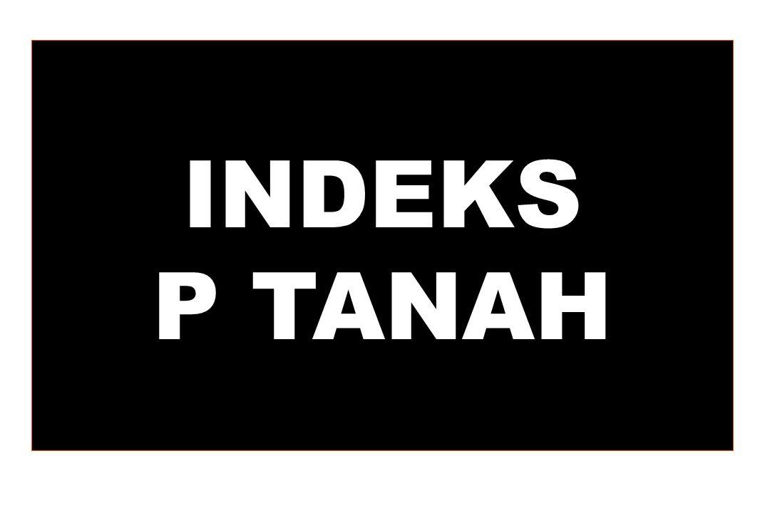 INDEKS P TANAH