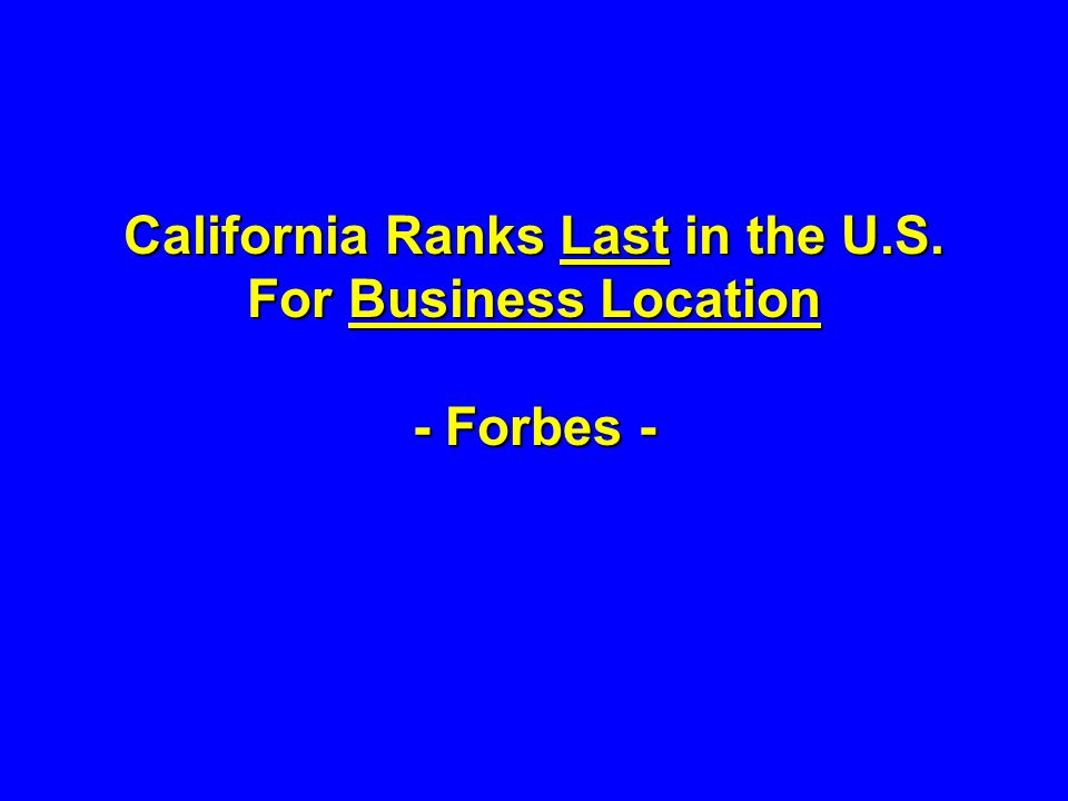 California Ranks Last in the U.S. For Business Location - Forbes -