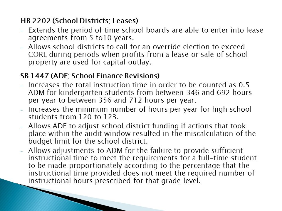 HB 2202 (School Districts; Leases) - Extends the period of time school boards are able to enter into lease agreements from 5 to10 years.