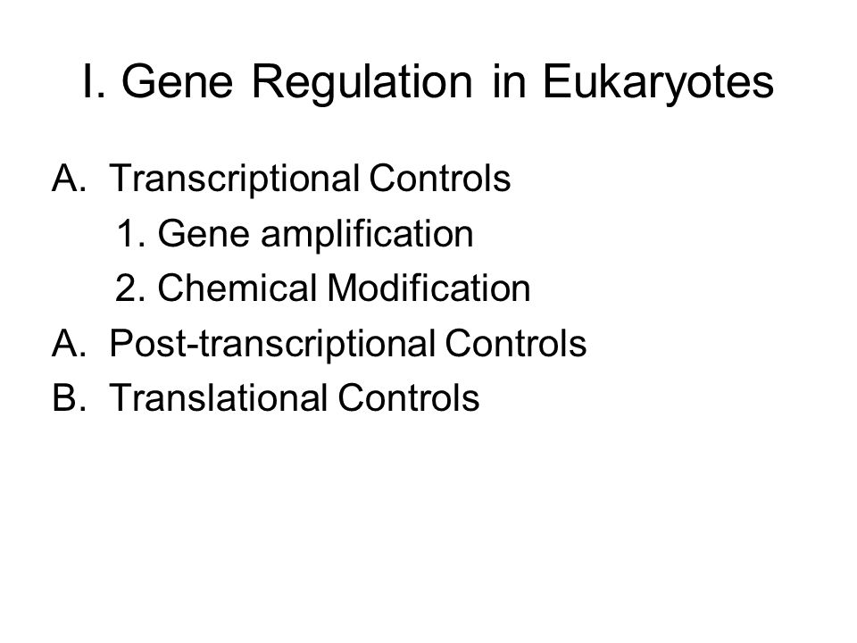 A.Transcriptional Control 1.