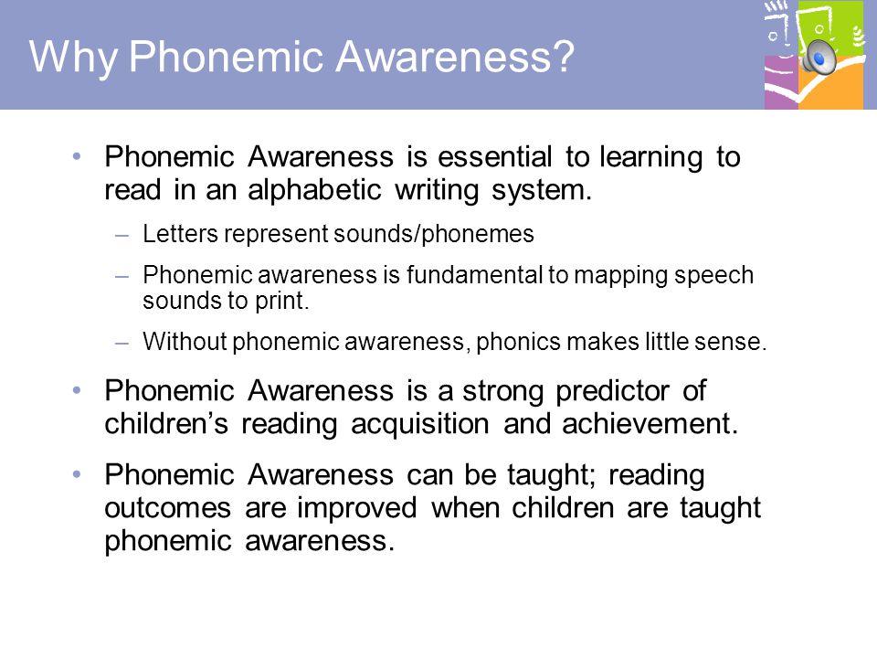 9 a m v p s If you can do it with your eyes closed, it is phonemic awareness.